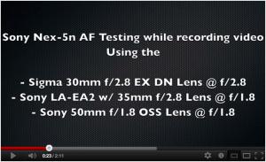 Sony Nex-5n AutoFocus Testing using the LA-EA2 Lens Adapter vs Standard E-Mount Lenses