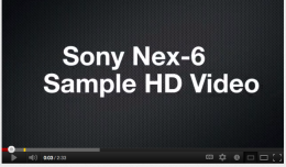 Sony Nex-6 and 16-50mm Power Zoom Lens (SEL1650) HD Video