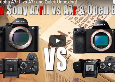 Sony Alpha A7r II vs A7r and Quick Unboxing!