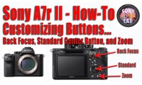 Sony A7r II Tutorial - Custom Buttons