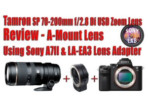 Tamron SP 70-200mm f/2.8 Di USD Zoom Lens - Review