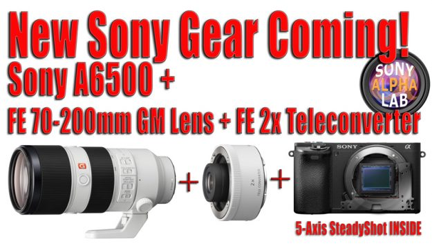 New Sony Gear for Review