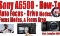 Sony A6500 Auto Focus How-To
