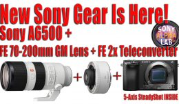 New Sony Gear is Here!